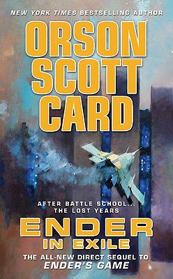 Ender in Exile By Card, Orson Scott